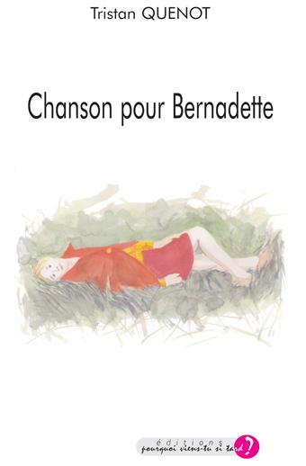 Chanson pour Bernadette